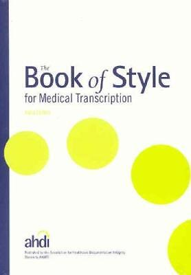 Book Of Style For Medical Transcription  - by Sims