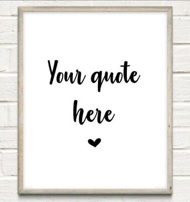 Custom Quote Typography Print Poster Love Unframed Home Quote Gift Personalised