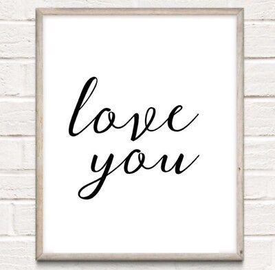 Love You Typography Print Poster Bedroom Couple Unframed Home Quote Gift
