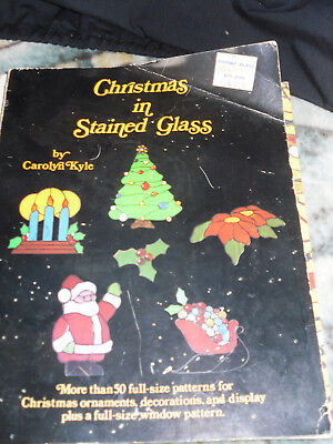 "CHRISTMAS IN STAINED GLASS """" Caroyn Kyle 1985"