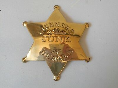 Licensed Junk Dealer Western Badge Solid Brass