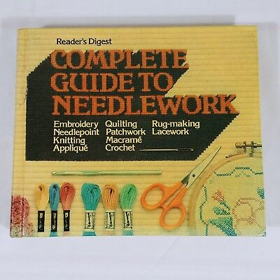 Complete Guide To Needlework Reader's Digest 1979 First Edition