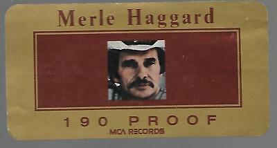 Merle Haggard   190 Proof    MCA Records Promotional Sticker