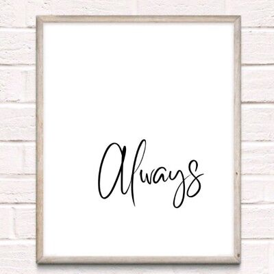 Always Typography Print Poster Unframed Quote Love Couple Home Bedroom Romance