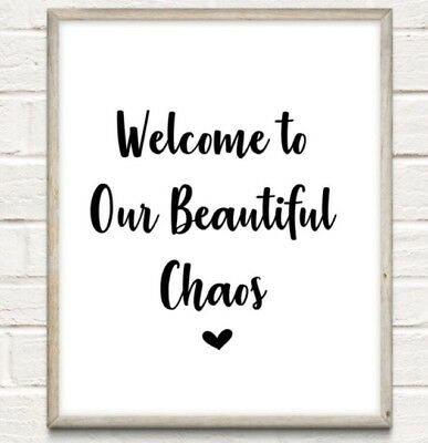 Beautiful Chaos Typography Print Poster Family Love Unframed Home Quote Gift