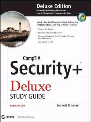 CompTIA Security+ Deluxe Study Guide : Exam SYO-201 2008, Hardcover, Study Guide