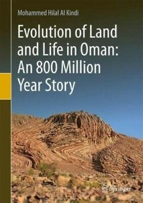 An 800 Million Year Story of Life and Land Evolution in Oman (Buch) NEU