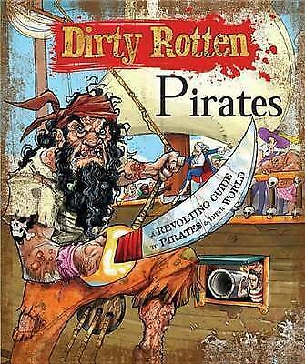 DIRTY ROTTEN PIRATES by Moira Butterfield : WH1-R1D : PBL486 : NEW BOOK
