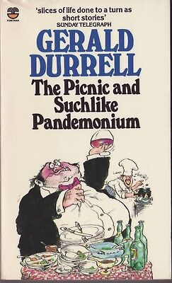 Gerald Durrell, The Picnic & Such like Pandemonium, comic tales of life PB 1981