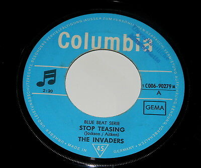 "The Invaders - 7"" Single - Stop Teasing - DE 1969 - Columbia 1C006-90279 M"