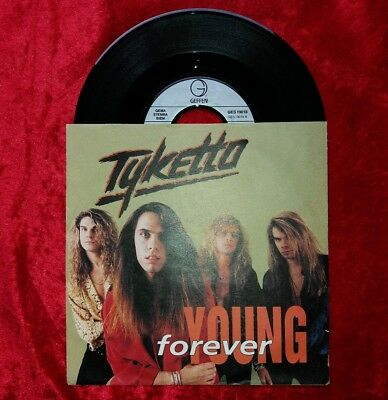 "TYKETTO : FOREVER YOUNG (D '91/LA/SLEAZE/WHITE METAL/GNR/DEF LEPPARD) 7"" Vinyl"
