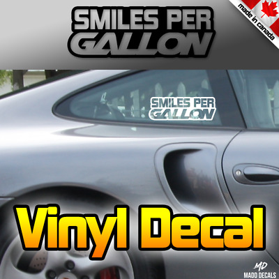 Smiles Per Gallon Decal Sticker | Sports Car Race  JDM Speed Funny Car Sticker