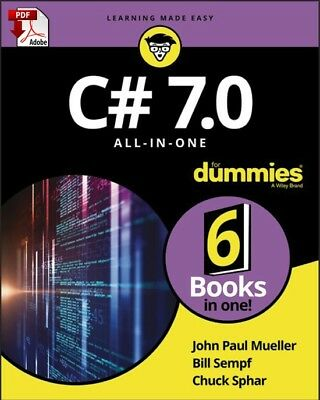 C# 7.0 All-in-One For Dummies - Read on PC, Phone or Tablet (Fast PDF Download)