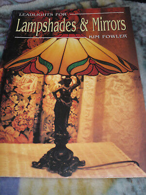 LEADLIGHTS for lampshades & Mirrors / Kim Fowler1995