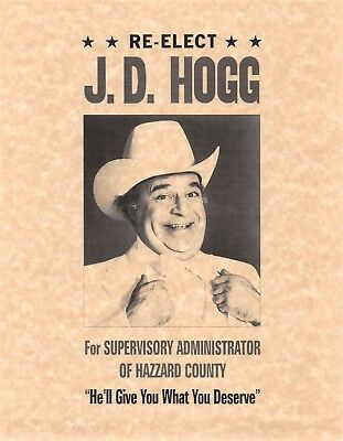 Hazzard County Re Elect J.D. Hogg > Dukes Of Hazzard > General > Print/Poster