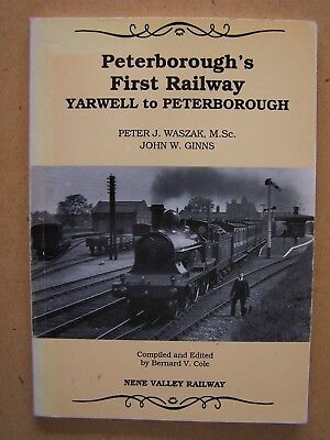 """peterborough's First Railway Yarwell To Peterborough."""