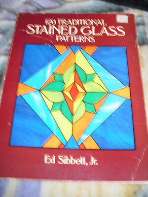 STAINED GLASS PATTERNS  120 Traditional //  Ed Sibbettt , Jr 1988