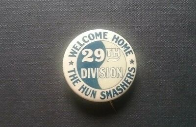 WWI Welcome Home 29th Division The Hun Smashers Pinback