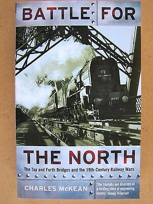 BATTLE FOR THE NORTH. TAY & FORTH BRIDGES. Railway Book.