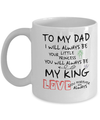 To My Dad Coffee Mug Best Gift For From Daughter Great Birthday