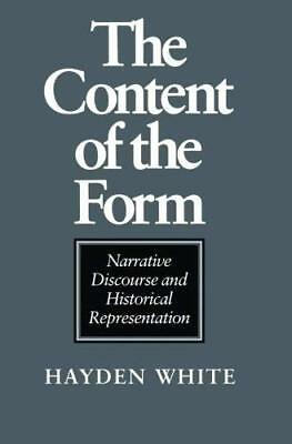 Content of the Form by Hayden V. White New Paperback / softback Book