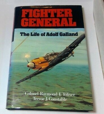 """""""fighter General: The Life Of Adolf Galland"""" **signed By Adolf** Hardcover Book"""