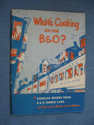 Whats Cooking B & O Railroad Dining Car Recipe Booklet 1950 Baltimore and Ohio