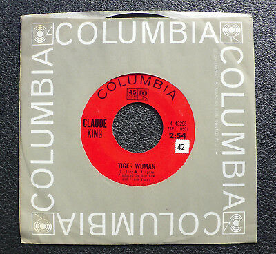 "7"" Claude King - Tiger Woman - US Columbia"
