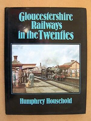 """gloucestershire Railways In The Twenties."" Trains Book."