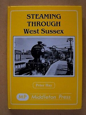 """steaming Through West Sussex."" Railways. Sr Trains Book."