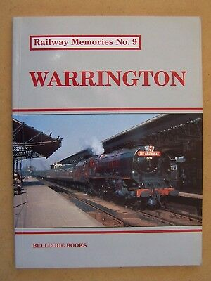 """RAILWAY MEMORIES No.9 WARRINGTON.""Locomotives Trains Book."