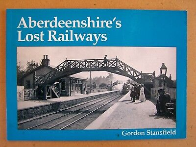 """aberdeenshire's Lost Railways ."" British Trains Book."