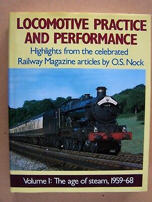 """locomotive Practice And Performance"" Steam Railway Book."