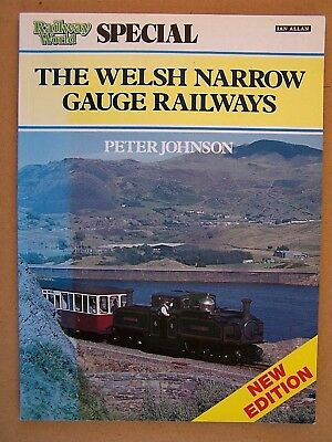 """the Welsh Narrow Gauge Railways. Railway World Special."