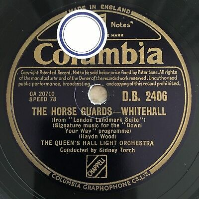78rpm QUEEN'S HALL LIGHT ORCH CORONATION SCOT / THE HOUSE GUARDS Columbia DB2406