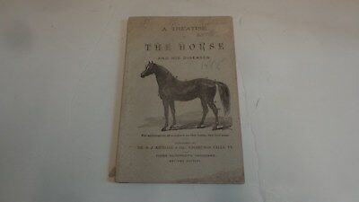 c.1880 Treatise of the Horse & Diseases, Revised Edition 1888?