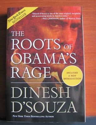 The Roots of Obama's Rage by Dinesh D'Souza - 2011 Paperback