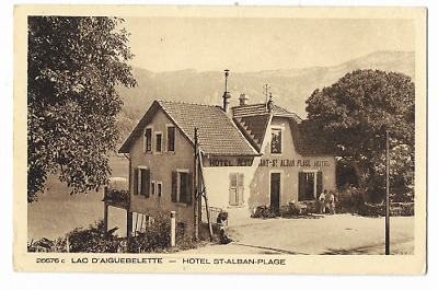 Cpa 73 / Lac D'aiguebelette - Hotel St Alban / Animee