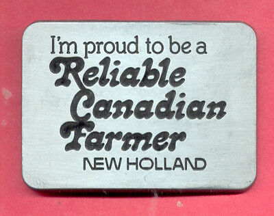 Vintage 1982 - I'm Proud RELIABLE CANADIAN FARMER by NEW HOLLAND - BELT BUCKLE