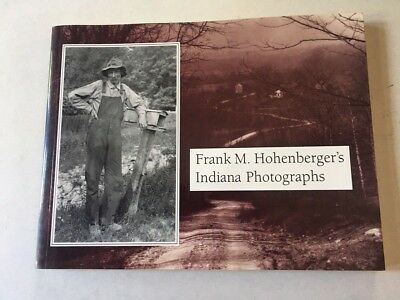 Frank Hohenberger Indiana Photopgraphs Book Bloomington Artist Photogrpaher