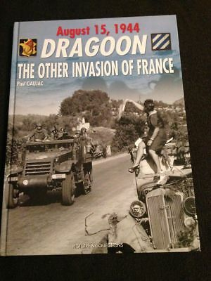 Dragoon Other Invasion France August 1944 Paul Gaujac 3rd Infantry Division book