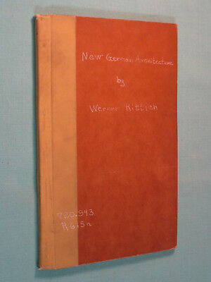 RARE Photo Book NEW GERMAN ARCHITECTURE Nazi Buildings by Werner Rittich 1941