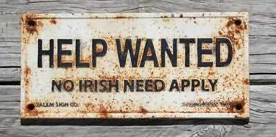 Cast Iron Help Wanted No Irish Need Apply Sign 1915 Salem Mass Sign Co.