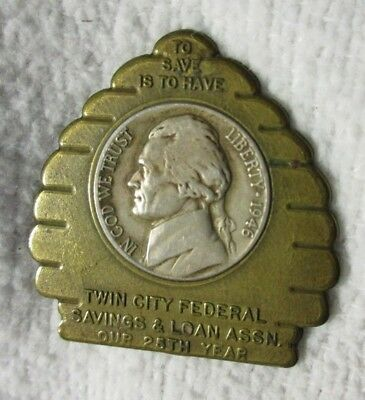 1946 D Bee Hive Encased Nickel Twin City Federal Savings & Loan Good Luck Coin