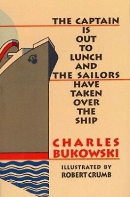 Captain Is Out to Lunch and the Sailors Have Taken Over the Ship (Buch) NEU