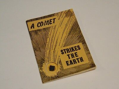 A Comet Strikes the Earth with Piece of Meteorite 1969 ed H.H. Nininger FREE SH