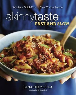 SKINNYTASTE FAST AND SLOW: Knockout Quick-Fix and Slow Cooker Recip(0553459600)
