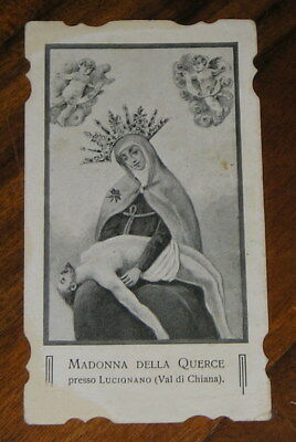 Santino antico holy card Madonna delle Querce press Lucignano Val di Chiana 1920