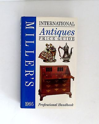 Miller's International Antiques Price Guide Professional Handbook 1995 Hardcover
