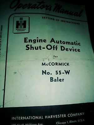International Harvester no 55w McCormick baler engine automatic shutoff manual
